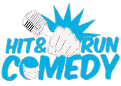 Welcome to Hit and Run Comedy